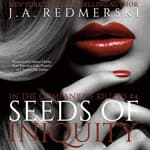 Seeds of Iniquity by  J. A. Redmerski audiobook