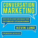 Conversation Marketing by  Kevin Lund audiobook