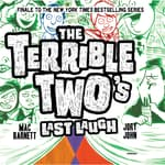 The Terrible Two's Last Laugh by  Jory John audiobook