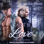Can't Be Love by  Julie Trettel audiobook