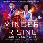 Minder Rising by  Carol Van Natta audiobook