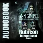 Rubicon International Series Bundle by  Ann Gimpel audiobook