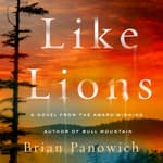 Like Lions by  Brian Panowich audiobook