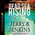 Dead Sea Rising by  Jerry B. Jenkins audiobook