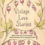 Vintage Love Stories by  Tony Healey audiobook