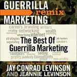 The Best of Guerrilla Marketing by  Jeannie Levinson audiobook