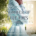Summer of Dreams by  Elizabeth Camden audiobook