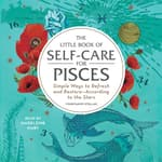 The Little Book of Self-Care for Pisces by  Constance Stellas audiobook