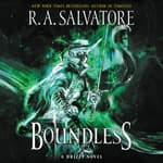 Boundless by  R. A. Salvatore audiobook