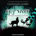 Cry Wolf by  Traci Douglass audiobook