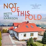 Not of This Fold by  Mette Ivie Harrison audiobook