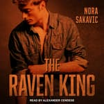 The Raven King by  Nora Sakavic audiobook
