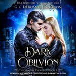 Dark Oblivion by  G.K. DeRosa audiobook