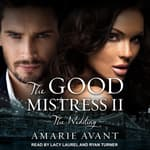 The Good Mistress II by  Amarie Avant audiobook