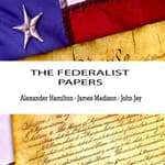 The Federalist Papers by  Alexander Hamilton audiobook