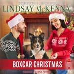 Boxcar Christmas by  Lindsay McKenna audiobook