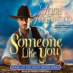 Someone Like You by  Leigh Greenwood audiobook