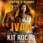 Ivan by  Kit Rocha audiobook