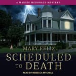 Scheduled to Death by  Mary Feliz audiobook