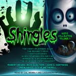 Shingles Audio Collection, Vol. 1 by  Steve Wetherell audiobook