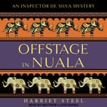 Offstage in Nuala by  Harriet Steel audiobook