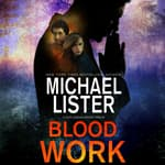 Blood Work by  Michael Lister audiobook