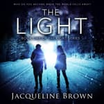 The Light by  Jacqueline Brown audiobook