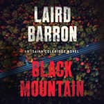 Black Mountain by  Laird Barron audiobook