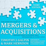 The Complete Guide to Mergers and Acquisitions by  Timothy J. Galpin audiobook