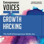 Entrepreneur Voices on Growth Hacking by  The Staff of Entrepreneur Media, Inc. audiobook