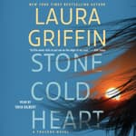 Stone Cold Heart by  Laura Griffin audiobook
