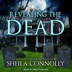 Revealing the Dead by  Sheila Connolly audiobook