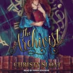 The Archivist by  Christy Sloat audiobook