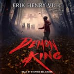 Demon King by  Erik Henry Vick audiobook