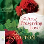 The Art of Preserving Love by  Ada Langton audiobook
