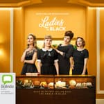 Ladies in Black by  Madeleine St. John audiobook