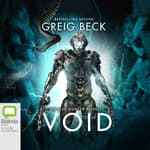 The Void by  Greig Beck audiobook
