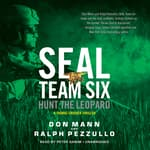 SEAL Team Six: Hunt the Leopard by  Ralph Pezzullo audiobook