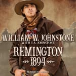 Remington 1894 by  William W. Johnstone audiobook