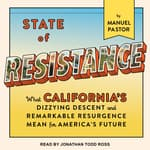 State of Resistance by  Manuel Pastor audiobook