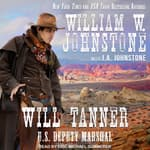 Will Tanner by  J. A. Johnstone audiobook