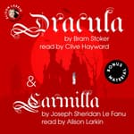 Dracula & Carmilla by  Bram Stoker and Sheridan Le Fanu audiobook