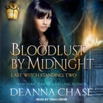 Bloodlust by Midnight by  Deanna Chase audiobook