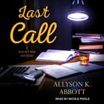 Last Call by  Allyson K. Abbott audiobook