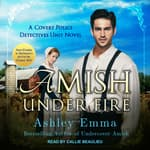 Amish Under Fire by  Ashley Emma audiobook