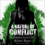 A Nature of Conflict  by  Kristen Banet audiobook
