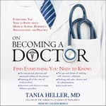 On Becoming a Doctor by  Tania Heller MD audiobook