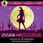 Chasms and Charms  by  Natalie Summers audiobook
