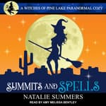Summits and Spells   by  Natalie Summers audiobook