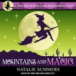 Mountains and Magic  by  Natalie Summers audiobook
